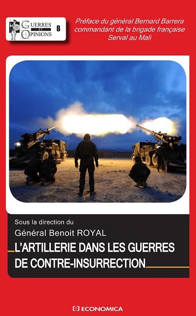 Livre L'artillerie dans les guerres de contre-insurrection ROYAL Benoit - Economica