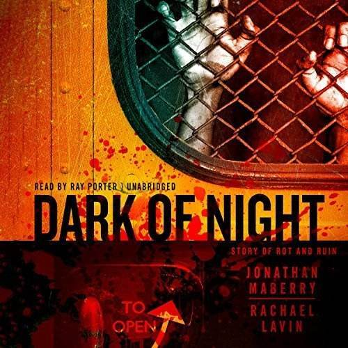 Review Dark Of Night By Jonathan Maberry And Rachael Lavin Read By