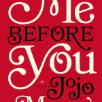 Audiobook Review of Me Before You by Jojo Moyes