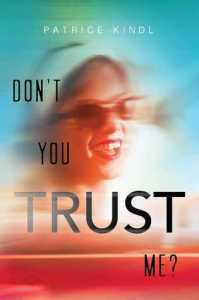 Audiobook Review of Don't You Trust Me? by Patrice Kindl