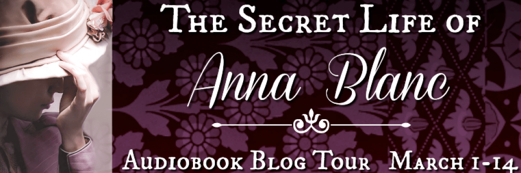 The Secret Life of Anna Blanc Audiobook Blog Tour