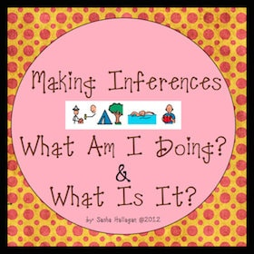 Making Inferences {What Am I Doing & What Is It?}