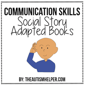 Communication Skills Social Story Adapted Books