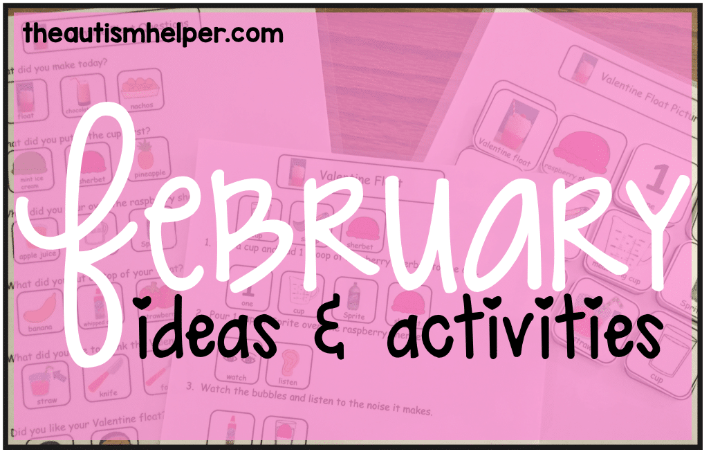February Ideas and Activities