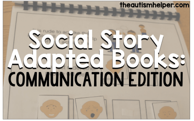 Social Story Adapted Books: Communication Edition