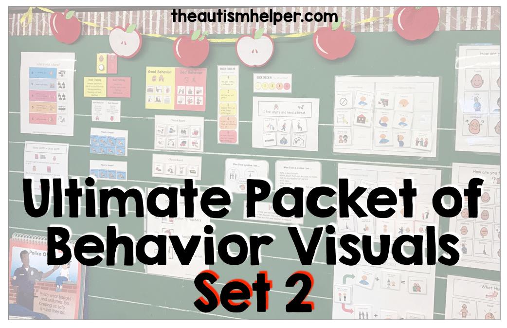 Ultimate Packet of Behavior Management Visuals {SET 2}