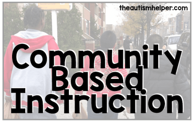 Community Based Instruction: the Whys, Hows, & Everything in Between