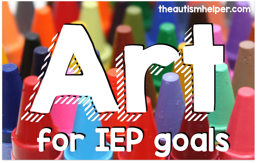 Using Art to Target IEP Goals