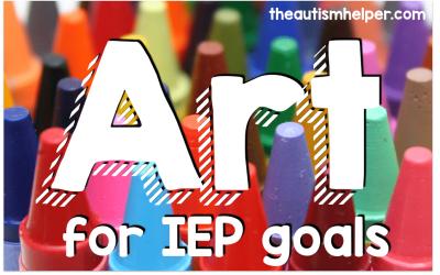 Using Art to Target IEP Goals