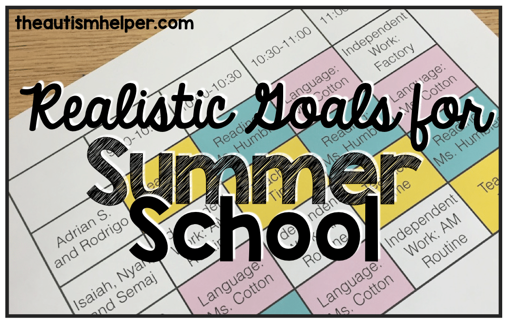 Realistic Goals for Summer School