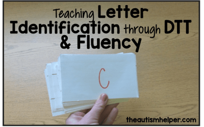 Teaching Letter Identification through DTT & Fluency