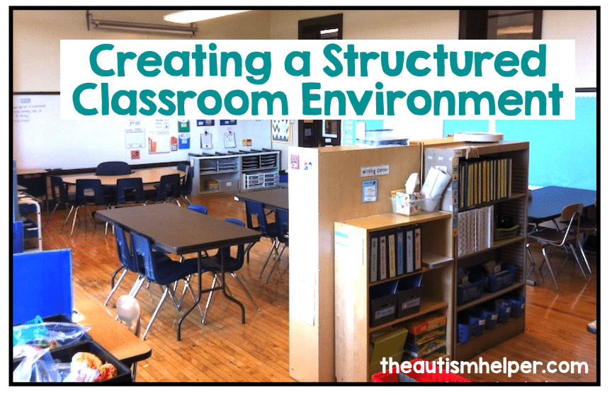 Creating a Structured Classroom Environment