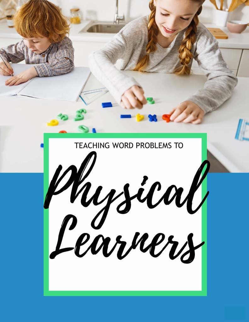 How to teach word problems to physical learners