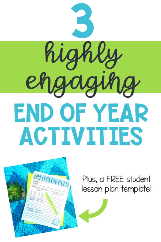 3 Engaging End of Year Activities
