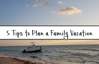 5 tips to plan a family vacation