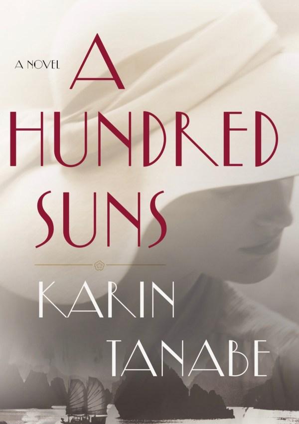 A Hundred Suns with Author Karin Tanabe