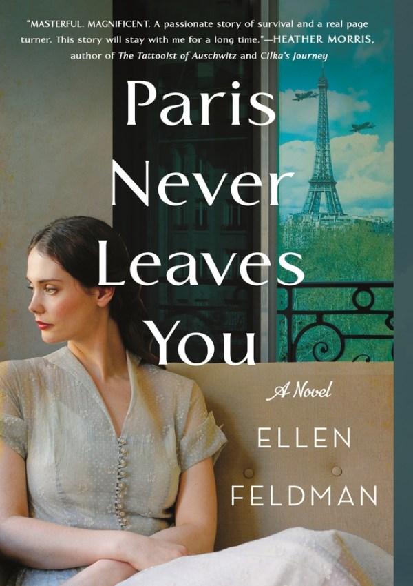 Paris Never Leaves You with Author Ellen Feldman
