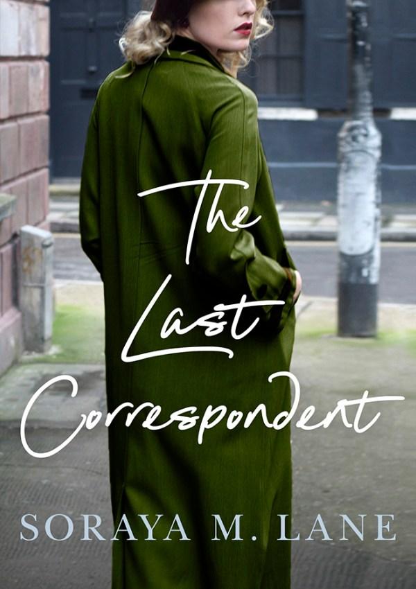 The Last Correspondent with Author Soraya M. Lane