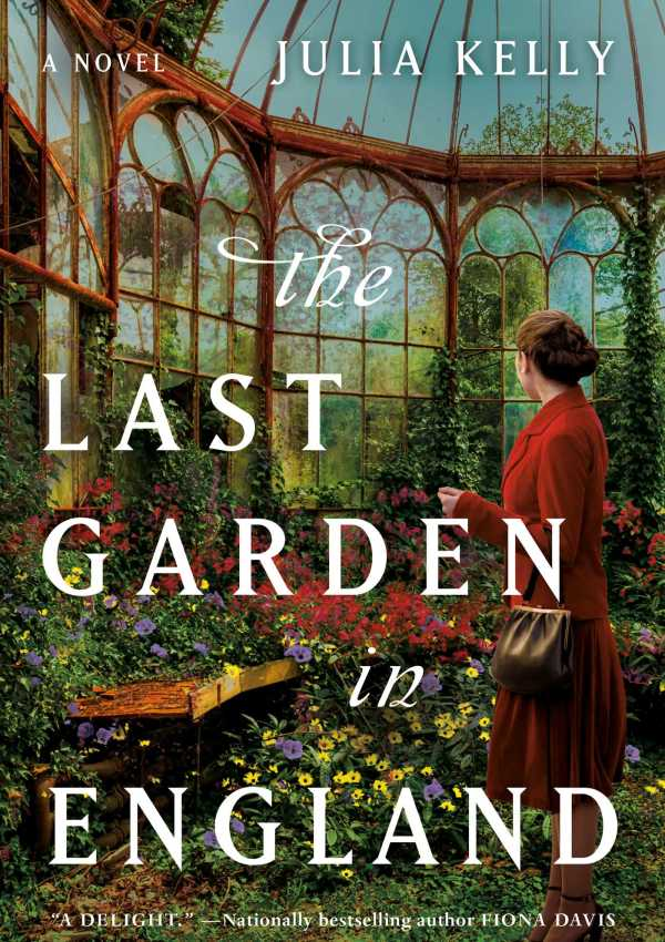 The Last Garden in England with Author Julia Kelly