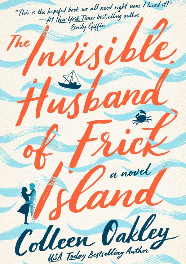 The Invisible Husband of Frick Island with Author Colleen Oakley