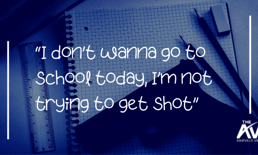 """I Don't Wanna Go to School Today, I'm Not Trying to Get Shot"""