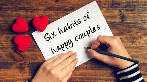 Six habits of happy couples