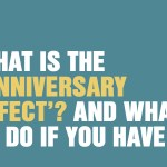 What is the 'anniversary effect'?