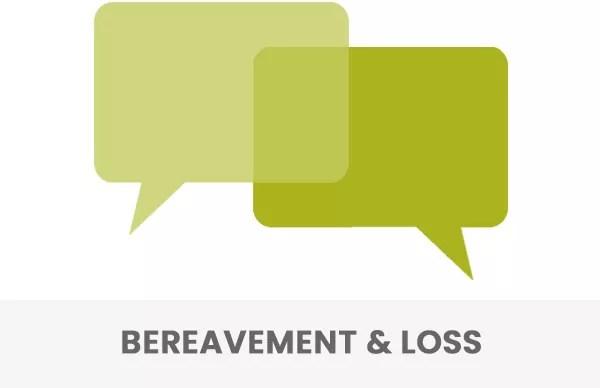 Bereavement & Loss Counselling