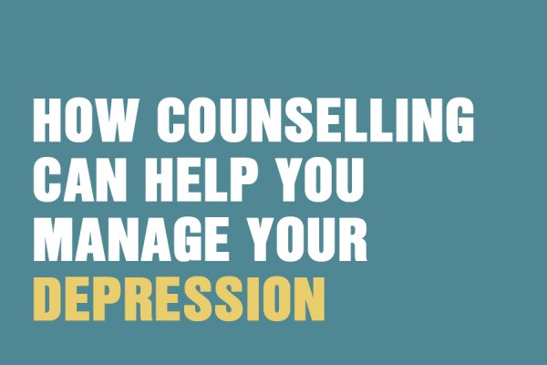 How Counselling Can Help You Manage Your Depression