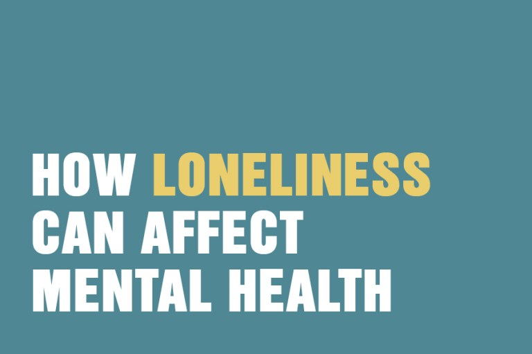 How Loneliness Can Affect Mental Health
