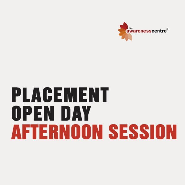 Placement Open Day - Afternoon Session