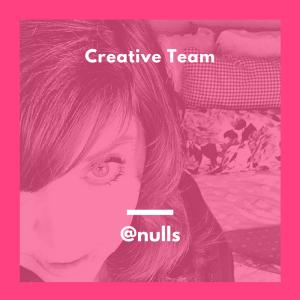 Creative Team Nulls