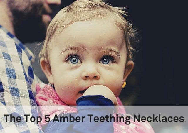 The Top 5 Amber Teething Necklaces - The Baby Swag f9ae651ec