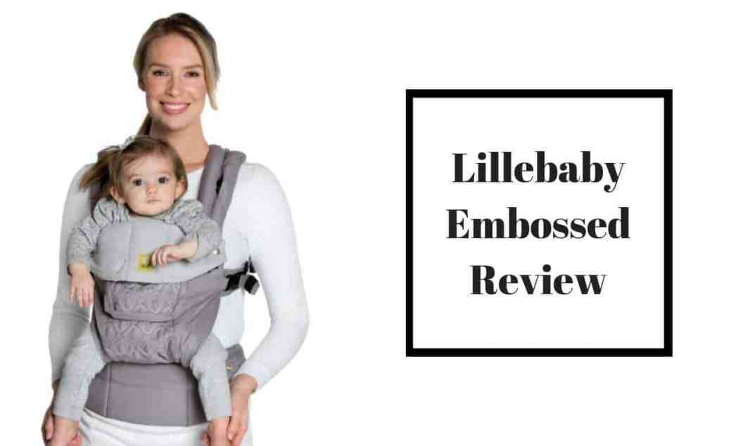 The Full Lillebaby Embossed Review Is It As Comfy As Promised