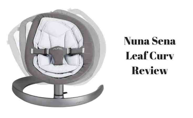 Nuna Sena Leaf Curv Review
