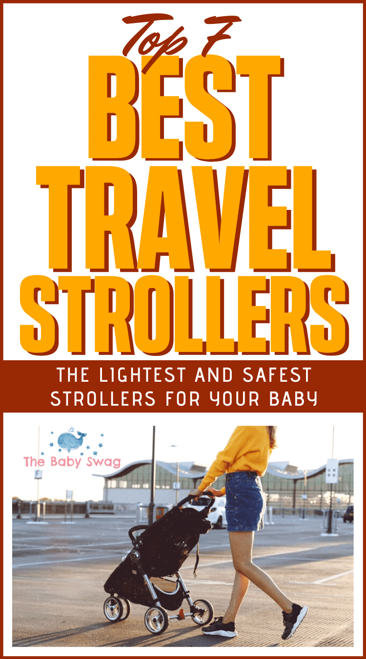 Top 7 Best Travel Strollers – the Lightest and Safest Strollers for Your Baby