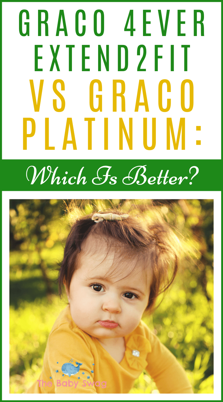 Graco 4Ever Extend2Fit vs Graco Platinum: Which Is Better?