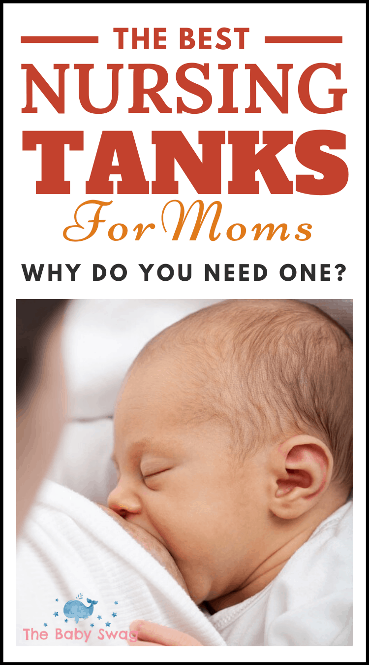 The Best Nursing Tanks for Moms - Why Do You Need One?