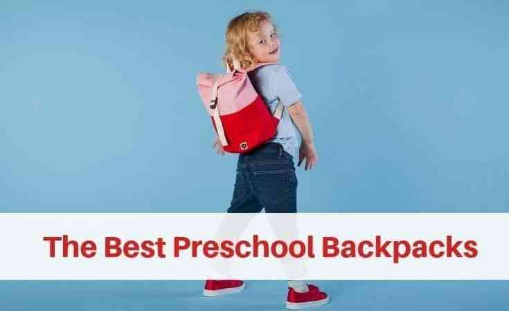 The Best Preschool Backpacks