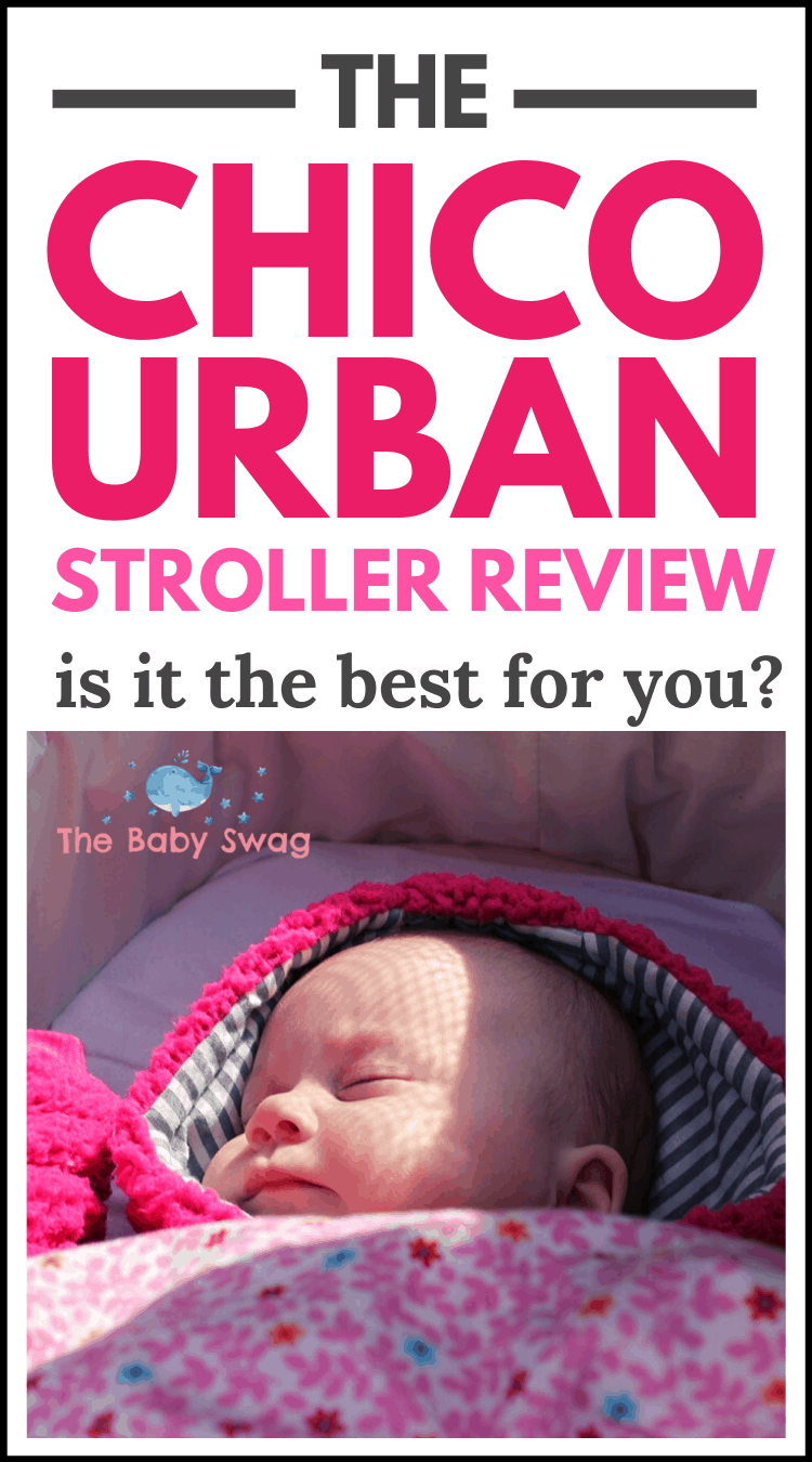 The Chicco Urban Stroller Review: Is It The Best for You?