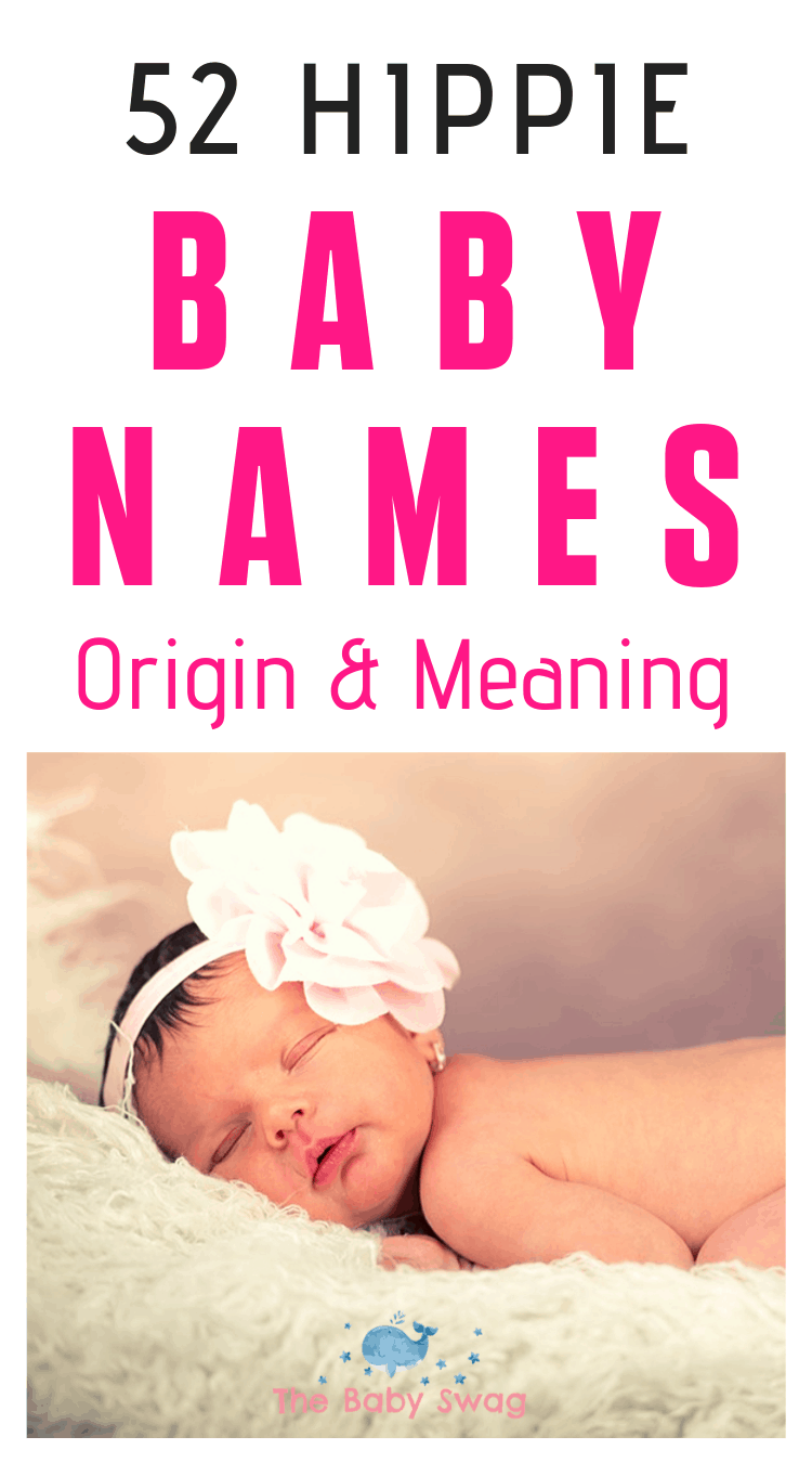 52 Hippie Baby Names Origin & Meaning