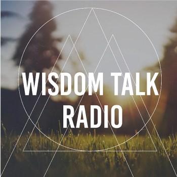 wisdom talk radio