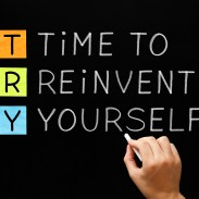 12 Ways to Start Re-inventing Yourself When All Seems Lost