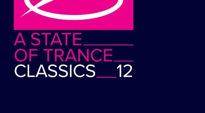 ARMIN VAN BUUREN – 'A STATE OF TRANCE CLASSICS, vol. 12'