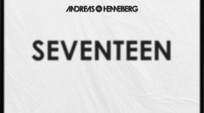 ANDREAS HENNEBERG – 'SEVENTEEN'