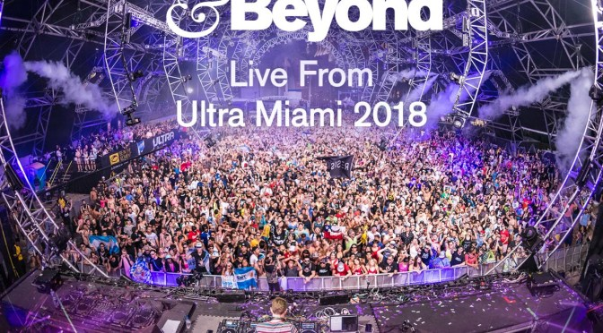 REPLAY ABOVE & BEYOND'S ULTRA MIAMI GIG