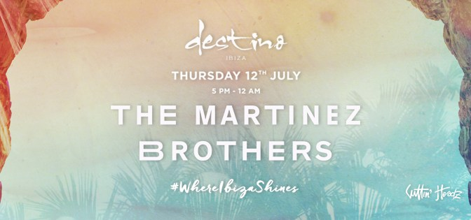 EXCLUSIVE SHOWCASE BY THE MARTINEZ BROTHERS AT DESTINO