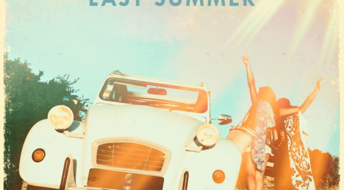 ANDREW RAYEL & FERNANDO GARIBAY FEAT. JAKE TORREY 'LAST SUMMER'