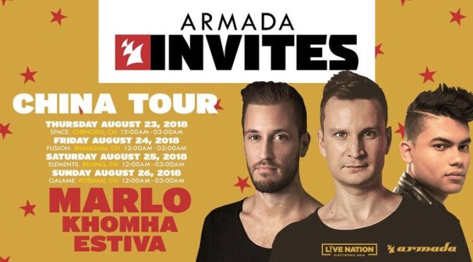 ARMADA MUSIC RETURNS TO CHINA FOR SECOND 'ARMADA INVITES' TOUR