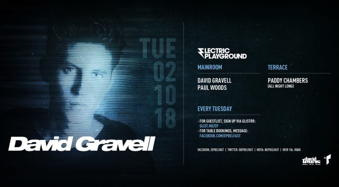 ELECTRIC PLAYGROUND PRESENTS: DAVID GRAVELL